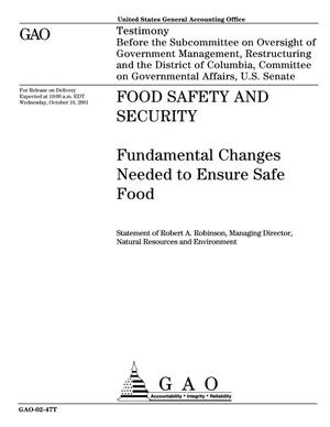 Primary view of object titled 'Food Safety and Security: Fundamental Changes Needed to Ensure Safe Food'.