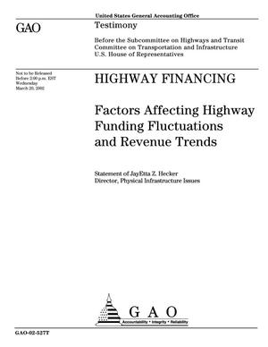 Primary view of object titled 'Highway Financing: Factors Affecting Highway Funding Fluctuations and Revenue Trends'.