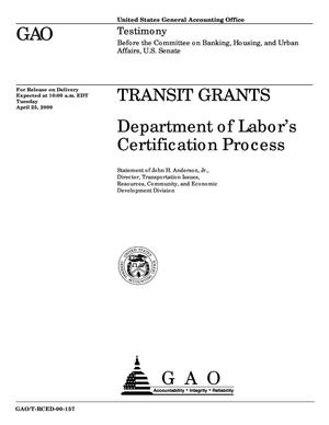 Primary view of object titled 'Transit Grants: Department of Labor's Certification Process'.
