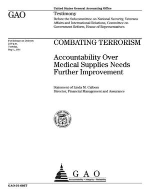 Primary view of object titled 'Combating Terrorism: Accountability Over Medical Supplies Needs Further Improvement'.