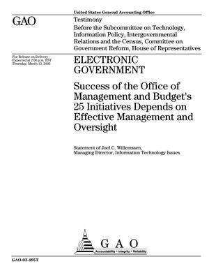 Primary view of object titled 'Electronic Government: Success of the Office of Management and Budget's 25 Initiatives Depends on Effective Management and Oversight'.