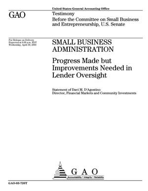 Primary view of object titled 'Small Business Administration: Progress Made but Improvements Needed in Lender Oversight'.