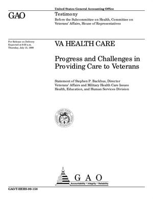 Primary view of object titled 'VA Health Care: Progress and Challenges in Providing Care to Veterans'.