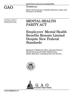 Primary view of object titled 'Mental Health Parity Act: Employers' Mental Health Benefits Remain Limited Despite New Federal Standards'.