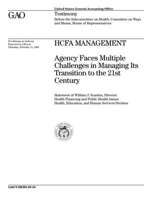 Primary view of object titled 'HCFA Management: Agency Faces Multiple Challenges in Managing Its Transition to the 21st Century'.