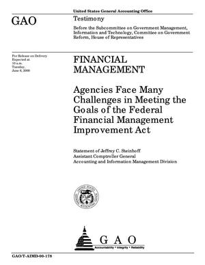 Primary view of object titled 'Financial Management: Agencies Face Many Challenges in Meeting the Goals of the Federal Financial Management Improvement Act'.