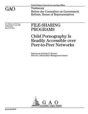 Primary view of object titled 'File-Sharing Programs: Child Pornography Is Readily Accessible over Peer-to-Peer Networks'.