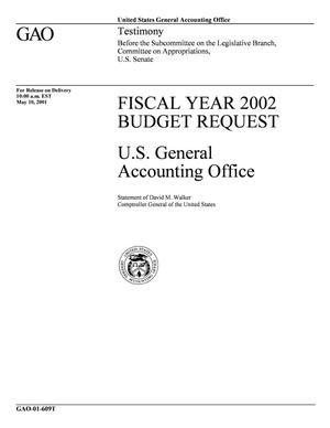 Primary view of object titled 'Fiscal Year 2002 Budget Request: U.S. General Accounting Office'.