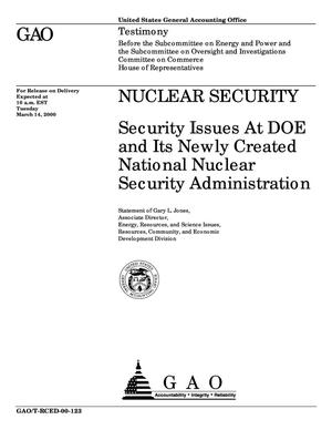 Primary view of object titled 'Nuclear Security: Security Issues At DOE and Its Newly Created National Nuclear Security Administration'.
