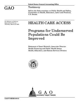 Primary view of object titled 'Health Care Access: Programs for Underserved Populations Could Be Improved'.