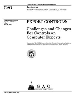 Primary view of object titled 'Export Controls: Challenges and Changes For Controls on Computer Exports'.