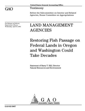 Primary view of object titled 'Land Management Agencies: Restoring Fish Passage Through Culverts on Forest Service and BLM Lands in Oregon and Washington Could Take Decades'.