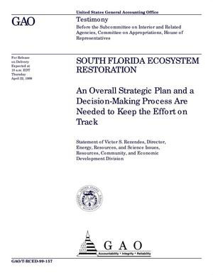 Primary view of object titled 'South Florida Ecosystem Restoration: An Overall Strategic Plan and a Decision-Making Process Are Needed to Keep the Effort on Track'.