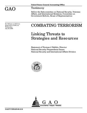 Primary view of object titled 'Combating Terrorism: Linking Threats to Strategies and Resources'.