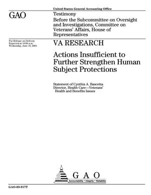 Primary view of object titled 'VA Research: Actions Insufficient to Further Strengthen Human Subject Protections'.
