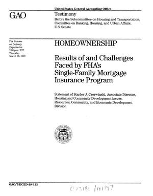 Primary view of object titled 'Homeownership: Results of and Challenges Faced by FHA's Single-Family Mortgage Insurance Program'.