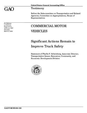 Primary view of object titled 'Commercial Motor Vehicles: Significant Actions Remain to Improve Truck Safety'.