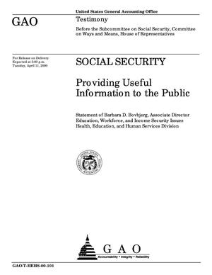 Primary view of object titled 'Social Security: Providing Useful Information to the Public'.