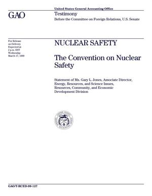 Primary view of object titled 'Nuclear Safety: The Convention on Nuclear Safety'.