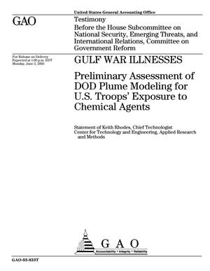 Primary view of object titled 'Gulf War Illnesses: Preliminary Assessment of DOD Plume Modeling for U.S. Troops' Exposure to Chemical Agents'.