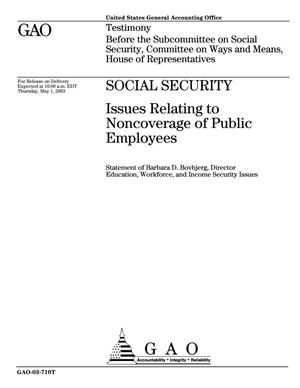 Primary view of object titled 'Social Security: Issues Relating to Noncoverage of Public Employees'.