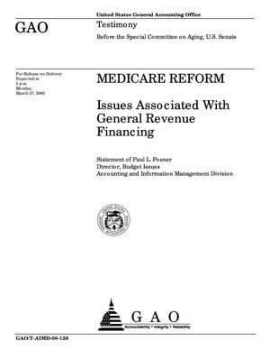Primary view of object titled 'Medicare Reform: Issues Associated With General Revenue Financing'.