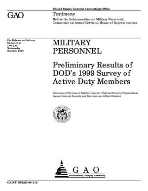 Primary view of object titled 'Military Personnel: Preliminary Results of DOD's 1999 Survey of Active Duty Members'.