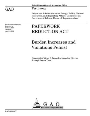 Primary view of object titled 'Paperwork Reduction Act: Burden Increases and Violations Persist'.