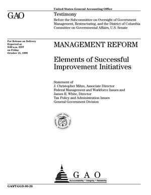 Primary view of object titled 'Management Reform: Elements of Successful Improvement Initiatives'.