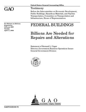 Primary view of object titled 'Federal Buildings: Billions Are Needed for Repairs and Alterations'.