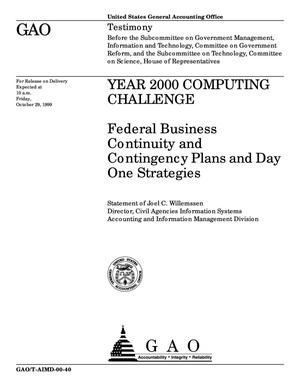 Primary view of object titled 'Year 2000 Computing Challenge: Federal Business Continuity and Contingency Plans and Day One Strategies'.