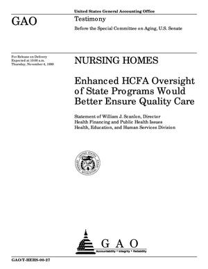 Primary view of object titled 'Nursing Homes: HCFA Should Strengthen Its Oversight of State Agencies to Better Ensure Quality Care'.