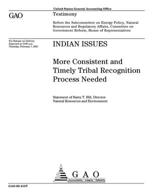 Primary view of object titled 'Indian Issues: More Consistent and Timely Tribal Recognition Process Needed'.