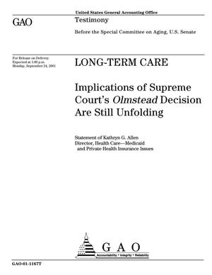 Primary view of object titled 'Long-Term Care: Implications of Supreme Court's Olmstead Decision Are Still Unfolding'.
