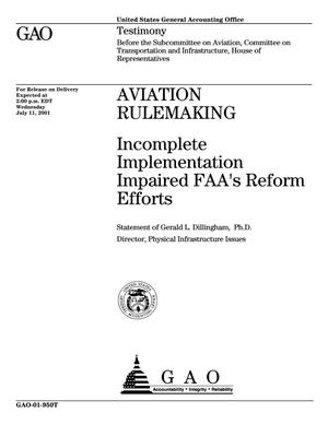Primary view of object titled 'Aviation Rulemaking: Incomplete Implementation Impaired FAA's Reform Efforts'.