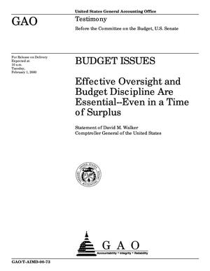 Primary view of object titled 'Budget Issues: Effective Oversight and Budget Discipline Are Essential--Even in a Time of Surplus'.