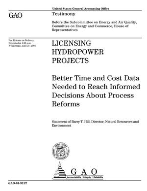 Primary view of object titled 'Licensing Hydropower Projects: Better Time and Cost Data Needed to Reach Informed Decisions About Process Reforms'.