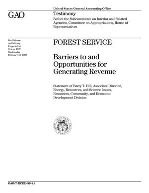 Primary view of object titled 'Forest Service: Barriers to and Opportunities for Generating Revenue'.