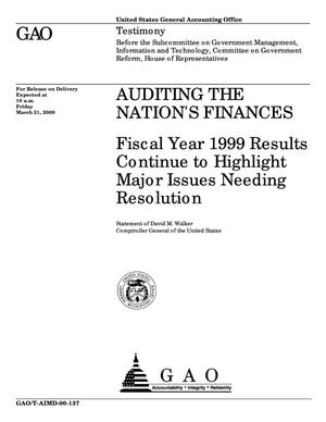 Primary view of object titled 'Auditing the Nation's Finances: Fiscal Year 1999 Results Continue to Highlight Major Issues Needing Resolution'.