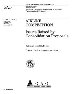 Primary view of object titled 'Airline Competition: Issues Raised by Consolidation Proposals'.