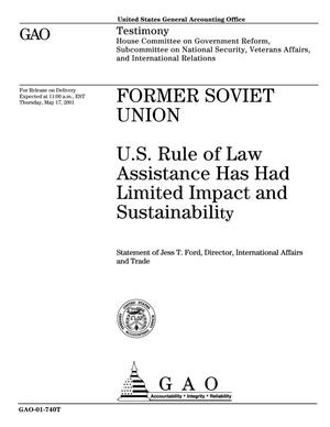 Primary view of object titled 'Former Soviet Union: U.S. Rule of Law Assistance Has Had Limited Impact and Sustainability'.