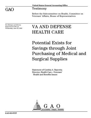 Primary view of object titled 'VA and Defense Health Care: Potential Exists for Savings through Joint Purchasing of Medical and Surgical Supplies'.