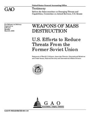 Primary view of object titled 'Weapons of Mass Destruction: U.S. Efforts to Reduce Threats From the Former Soviet Union'.