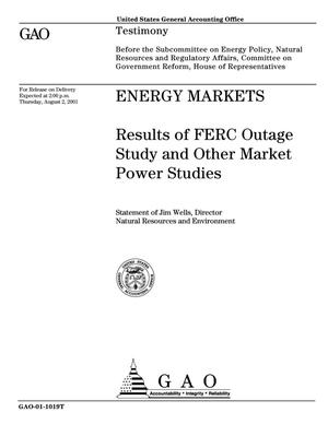 Primary view of object titled 'Energy Markets: Results of FERC Outage Study and Other Market Power Studies'.