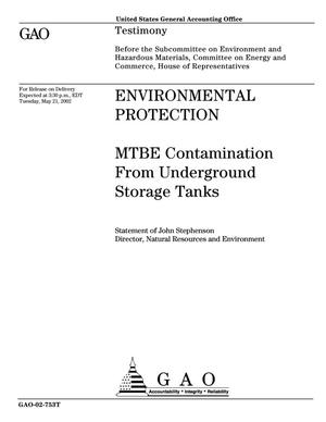 Primary view of object titled 'Environmental Protection: MTBE Contamination From Underground Storage Tanks'.