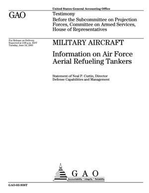 Primary view of object titled 'Military Aircraft: Information on Air Force Aerial Refueling Tankers'.