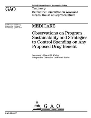 Primary view of object titled 'Medicare: Observations on Program Sustainability and Strategies to Control Spending on Any Proposed Drug Benefit'.
