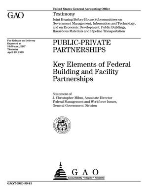 Primary view of object titled 'Public-Private Partnerships: Key Elements of Federal Building and Facility Partnerships'.