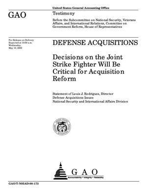 Primary view of object titled 'Defense Acquisitions: Decisions on the Joint Strike Fighter Will Be Critical for Acquisition Reform'.