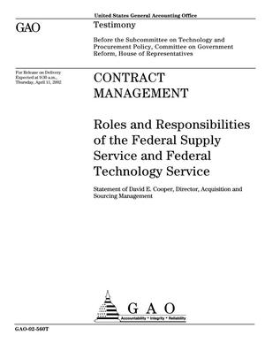 Primary view of object titled 'Contract Management: Roles and Responsibilities of the Federal Supply Service and Federal Technology Service'.